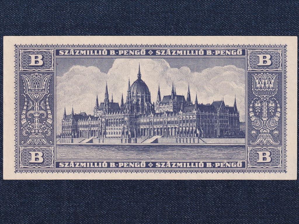 Háború utáni inflációs sorozat (1945-1946) 100 millió B.-pengő bankjegy