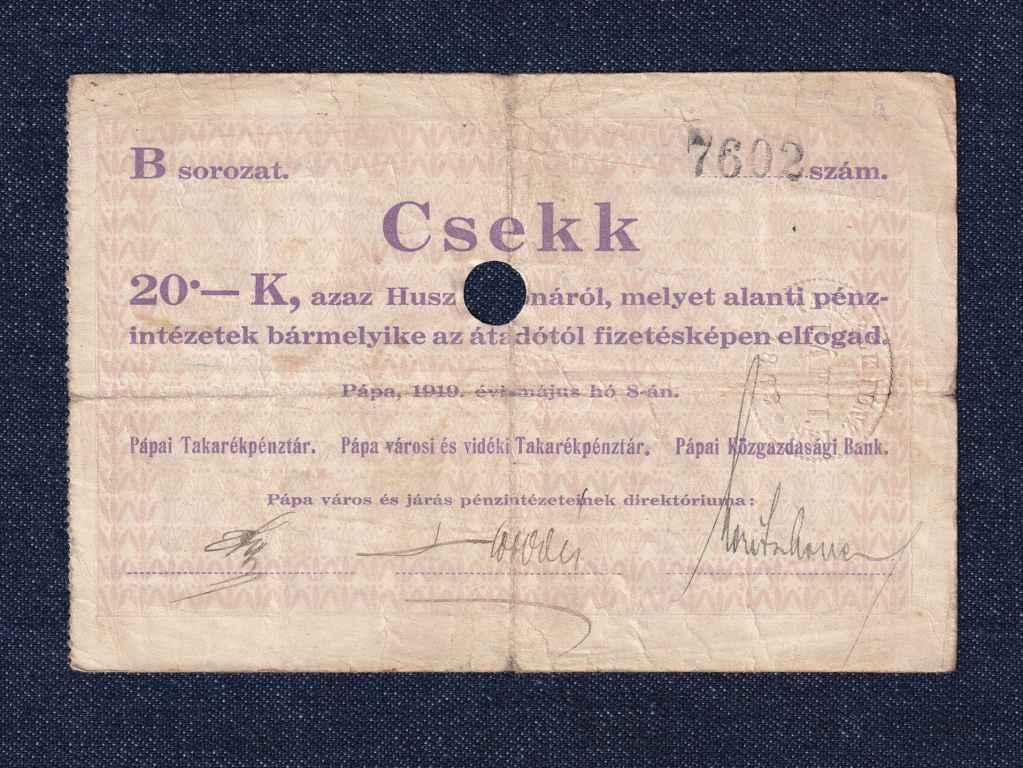 Magyarország Csekk 20 Koronáról 1919 Pápa szükségpénz B sorozat 1919