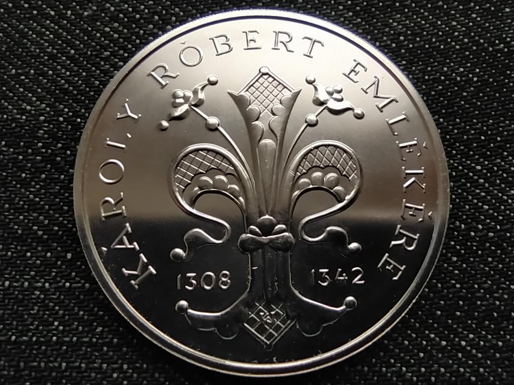 Károly Róbert halálának 650. évfordulójára ezüst 500 Forint 1992 BP BU