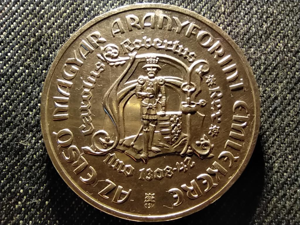 Károly Róbert első magyar aranyforintja emlékére .640 ezüst 200 Forint 1978 BP BU