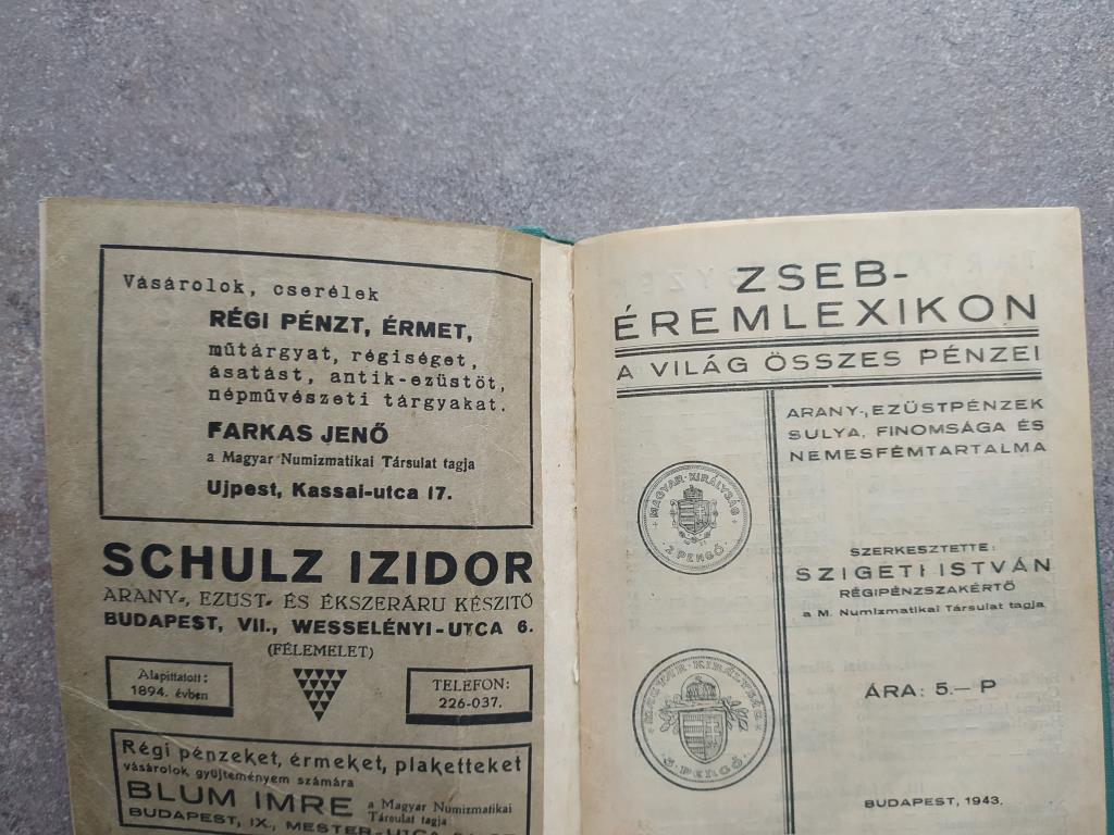 Szigeti István: Zseb éremlexikon kemény kötésű 1943, ára: 5 Pengő