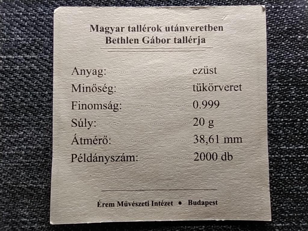 Magyar tallérok utánveretben Bethlen Gábor tallér 1620 .999 ezüst PP